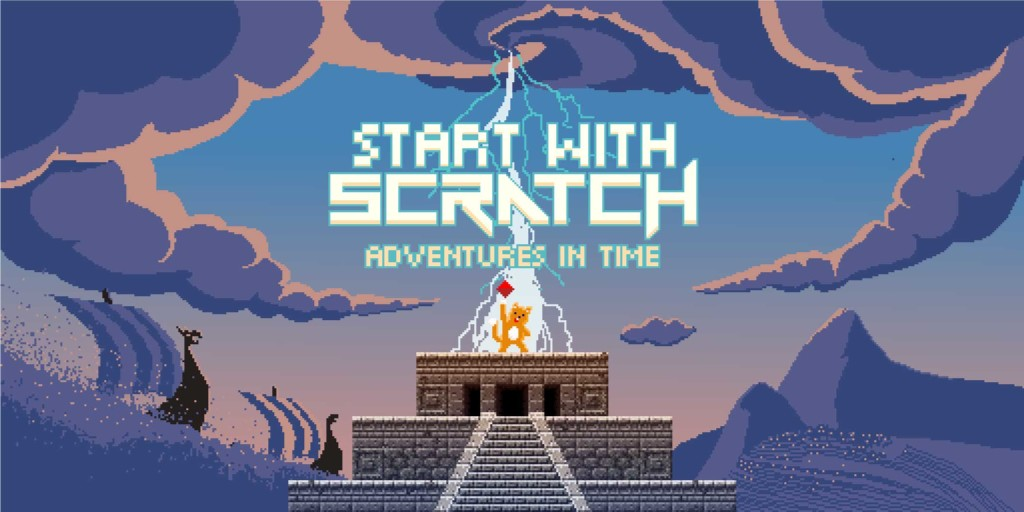 Start with Scratch: Adventures In Time