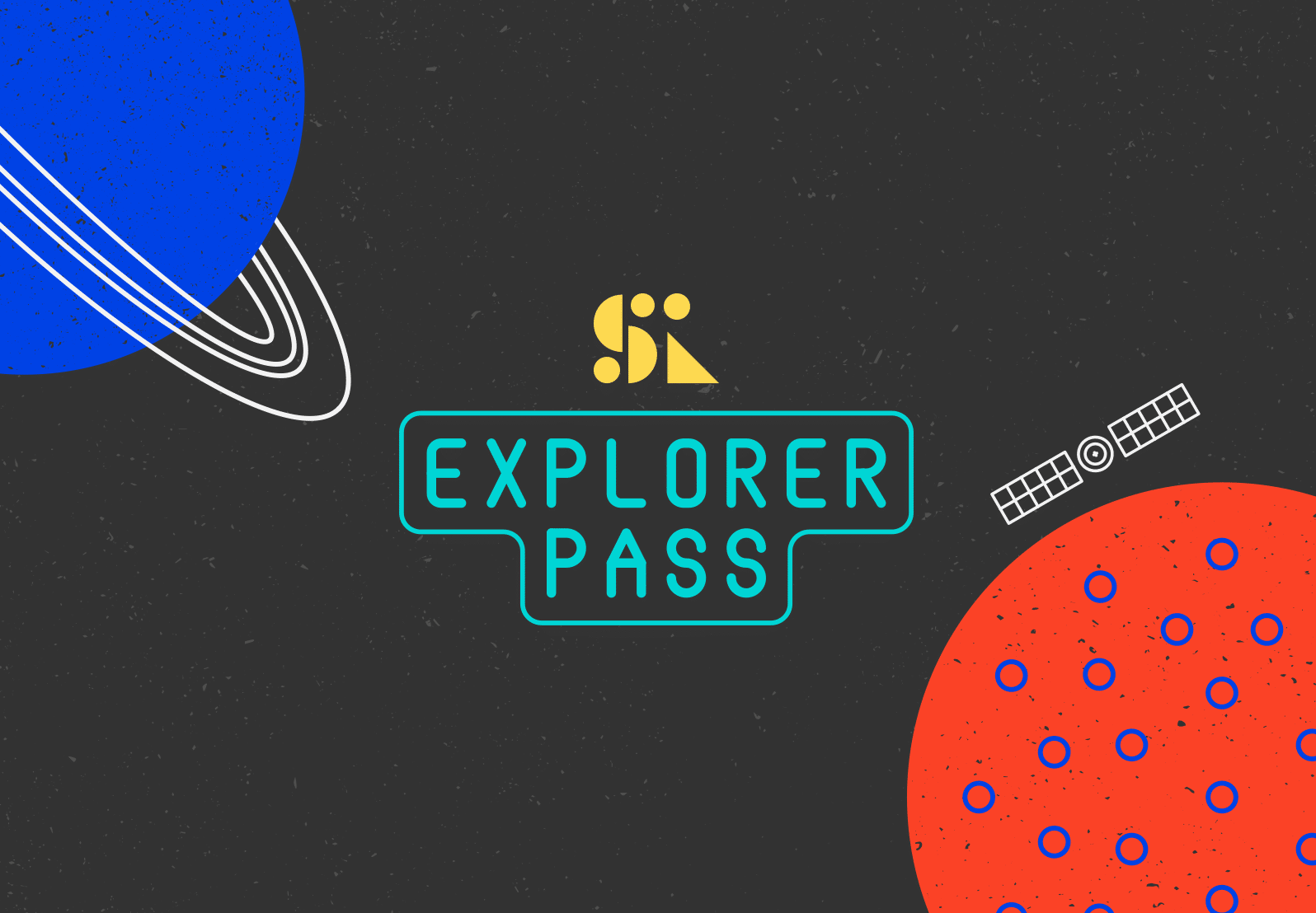 All systems go...! Launching Saturday Kids Explorer Pass!