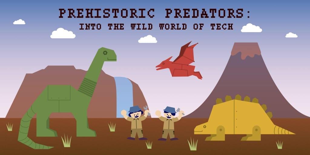 Prehistoric Predators: Into the Wild World of Tech