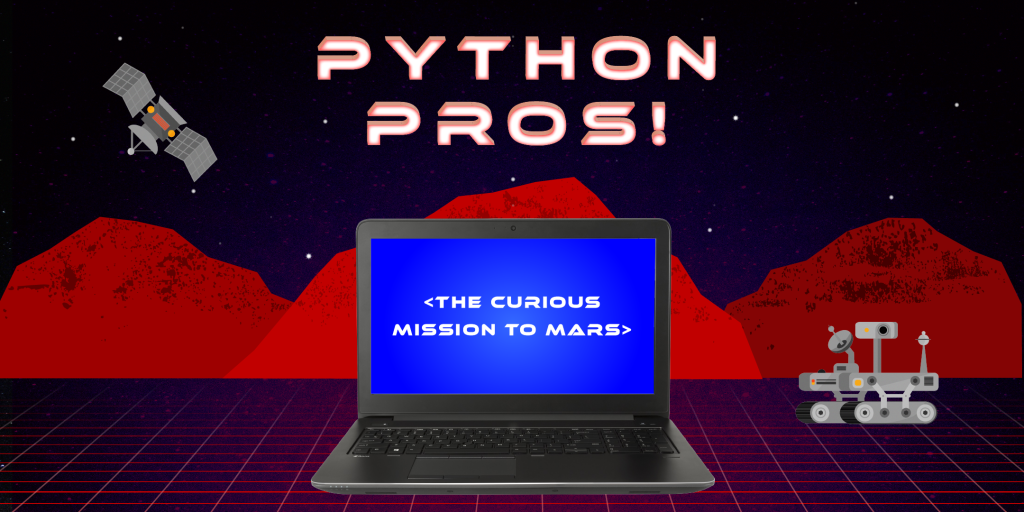 Python Pros! The Curious Mission to Mars