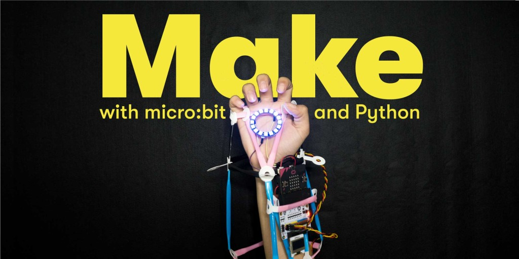 Make with micro:bit & Python